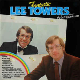 Lee Towers ‎– The Best Of Lee Towers