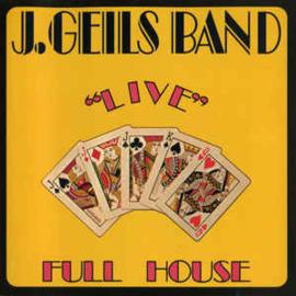 "J. Geils Band – ""Live"" Full House"