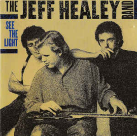Jeff Healey Band ‎– See The Light (CD)