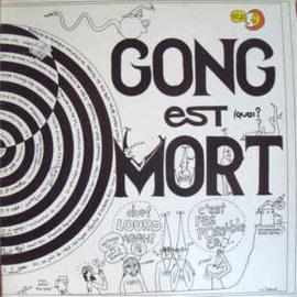 Gong – Gong Est Mort