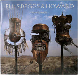 Ellis Beggs & Howard ‎– Homelands