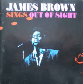 James Brown ‎– Sings Out Of Sight (CD)