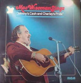 Mac Wiseman – Mac Wiseman Sings Johnny's Cash & Charley's Pride
