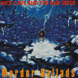 Nick Cave And The Bad Seeds ‎– Murder Ballads (CD)