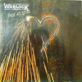 Warlock  ‎– True As Steel