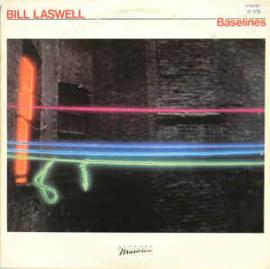 Bill Laswell – Baselines