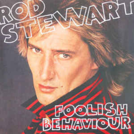 Rod Stewart ‎– Foolish Behaviour