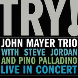 John Mayer Trio – Try! (CD)