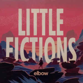 Elbow ‎– Little Fictions (LP)