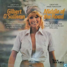 Gilbert O'Sullivan & Middle Of The Road – Great Hits Made Famous By Gilbert O'Sullivan / Great Hits Made Famous By Middle Of The Road