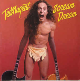 Ted Nugent ‎– Scream Dream