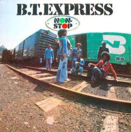 B.T. Express – Non-Stop