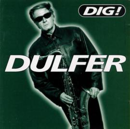 Dulfer – Dig! (CD)