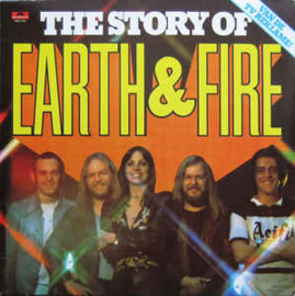 Earth And Fire ‎– The Story Of Earth & Fire