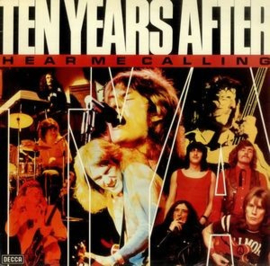 Ten Years After – Hear Me Calling