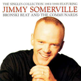 Jimmy Somerville Featuring Bronski Beat And The Communards ‎– The Singles Collection 1984/1990 (CD)