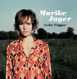 Marike Jager – Celia Trigger (CD)