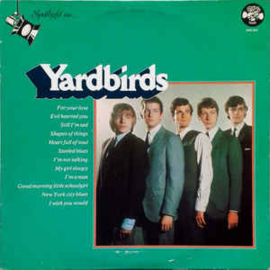 Yardbirds ‎– Spotlight On The Yardbirds