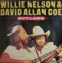 Willie Nelson, David Allan Coe ‎– Outlaws