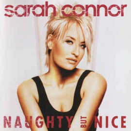 Sarah Connor ‎– Naughty But Nice (CD)