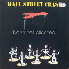 Wall Street Crash ‎– No Strings Attached