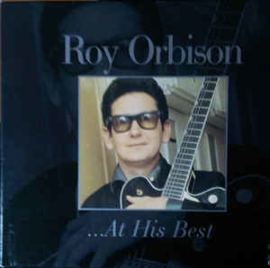 Roy Orbison ‎– ...At His Best (CD)