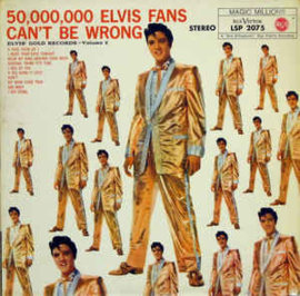 Elvis Presley – 50,000,000 Elvis Fans Can't Be Wrong (Elvis' Gold Records, Vol. 2)