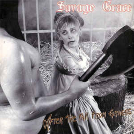 Savage Grace ‎– After The Fall From Grace