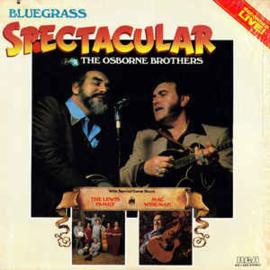 Osborne Brothers – Bluegrass Spectacular