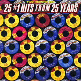 Various – 25 N°1 Hits From 25 Years