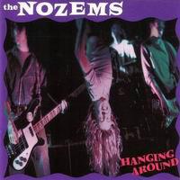 Nozems – Hanging Around