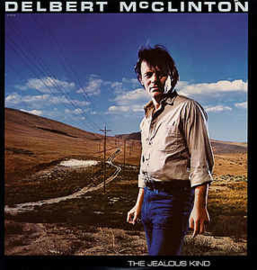 Delbert McClinton – The Jealous Kind
