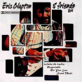 Eric Clapton & Friends – Live (CD)