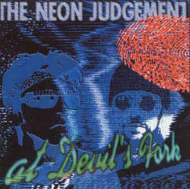 Neon Judgement ‎– At Devil's Fork (CD)