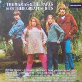 Mamas & The Papas – 16 Of Their Greatest Hits