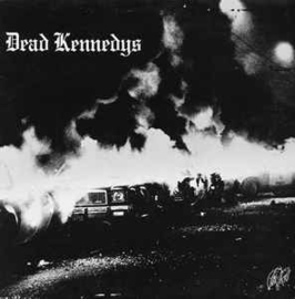 Dead Kennedys ‎– Fresh Fruit For Rotting Vegetables
