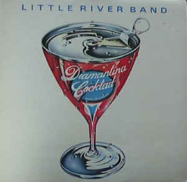 Little River Band ‎– Diamantina Cocktail