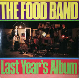 Food Band ‎– Last Year's Album
