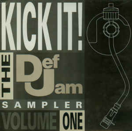Various – Kick It! The Def Jam Sampler Volume One
