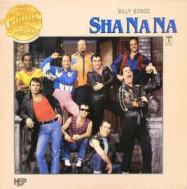 Sha Na Na – Silly Songs
