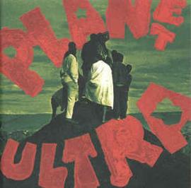Urban Dance Squad – Planet Ultra (CD)