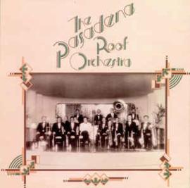 Pasadena Roof Orchestra – The Pasadena Roof Orchestra