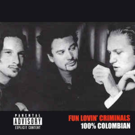 Fun Lovin' Criminals ‎– 100% Colombian (CD)