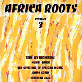 Various – Africa Roots Volume 3