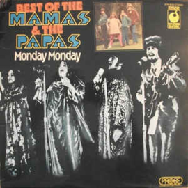 Mamas & The Papas ‎– Best Of The Mamas & The Papas - Monday Monday