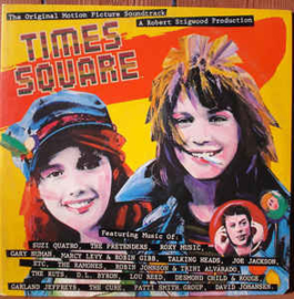 "Various ‎– The Original Motion Picture Soundtrack ""Times Square"""