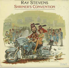 Ray Stevens ‎– Shriner's Convention