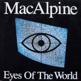 MacAlpine ‎– Eyes Of The World