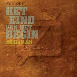 Bløf – Het Eind Van Het Begin: Singles & Ballads (CD)