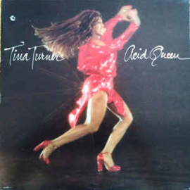 Tina Turner ‎– Acid Queen